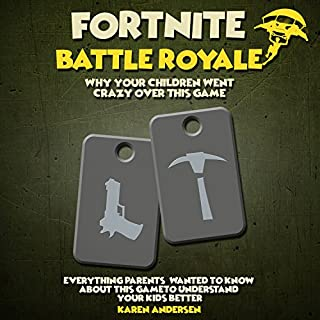 Fortnite Battle Royale: Why Your Children Went Crazy over This Game audiobook cover art