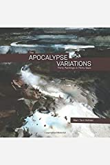 The Apocalypse Variations: Thirty Paintings in Thirty Days Paperback
