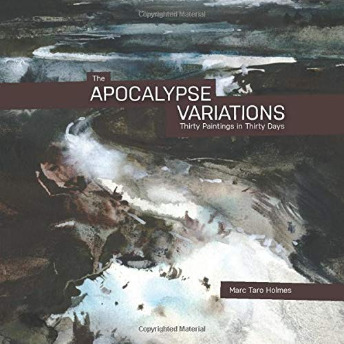 The Apocalypse Variations: Thirty Paintings in Thirty Days