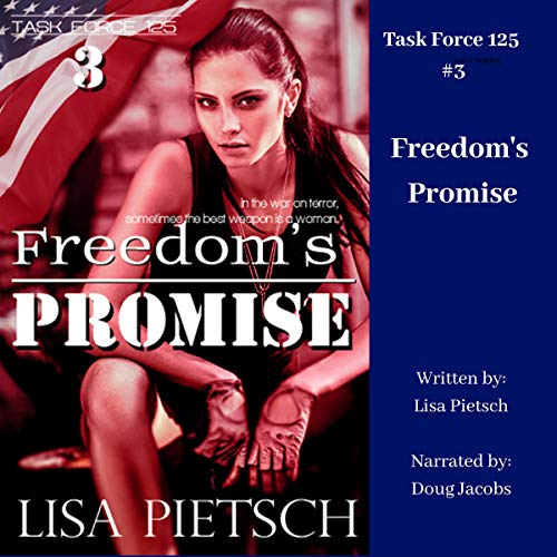 Freedom's Promise Audiobook By Lisa Pietsch cover art