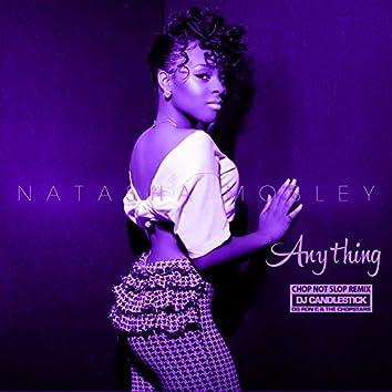Anything (ChopNotSlop Remix)