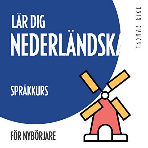 Lär dig nederländska - språkkurs för nybörjare cover art