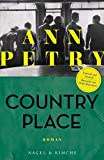 Country Place: Roman von Ann Petry