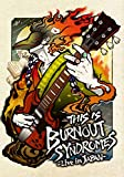THIS IS BURNOUT SYNDROMES-Live in JAPAN- (通常盤) (特典なし) [Blu-ray]