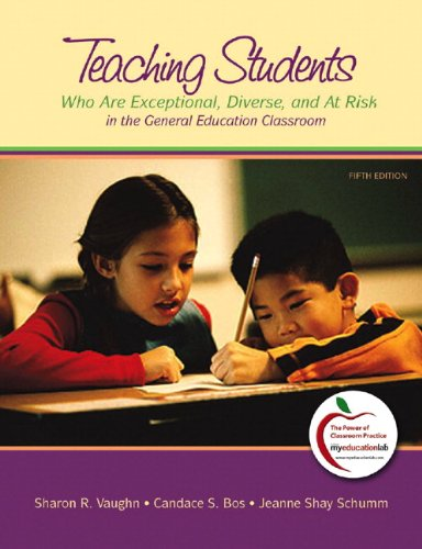 Teaching Students Who Are Exceptional Diverse And At Risk In The General Education Classroom 5th Edition