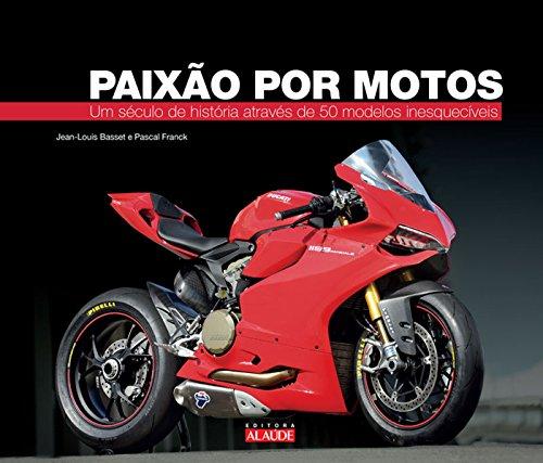 Paixão por motos: Um século de história através de 50 modelos inesquecíveis