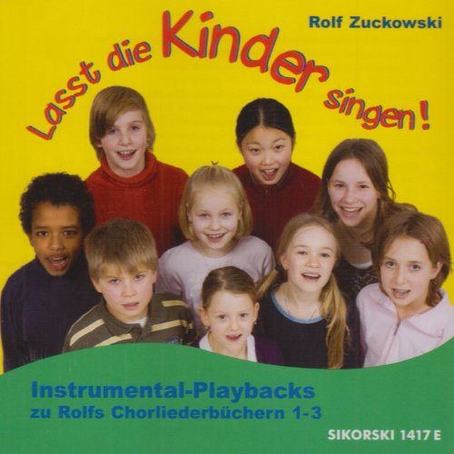 Lasst die Kinder singen! Rolfs Chorliederbuch: 3 CDs Piano Playbacks