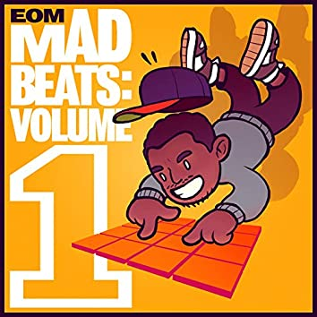 Eom Mad Beats: Volume 1
