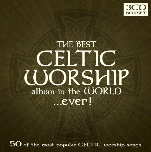 Best Celtic Worship Album in the World Ever