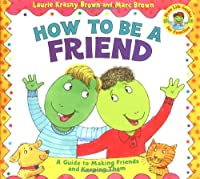 How to Be a Friend (Dino Tales: Life Guides for Families)