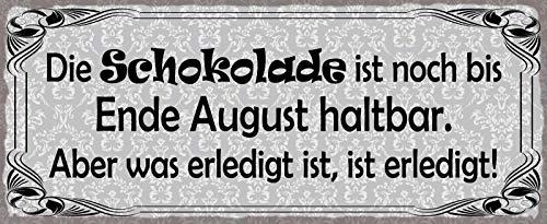 FS De chocolade is nog tot eind augustus houdbaar metalen bord bord gebogen Metal Sign 10 x 27 cm