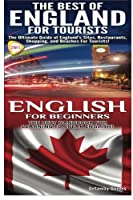 The Best of England for Tourists & English for Beginners (Travel Guide Box Set)
