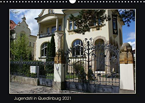 Jugendstil in Quedlinburg (Wandkalender 2021 DIN A3 quer)