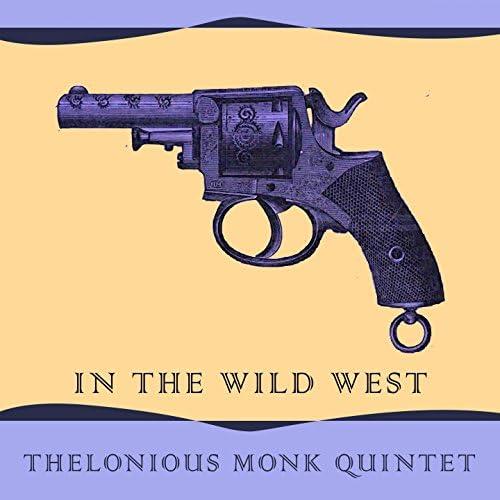 Thelonious Monk Quintet, Thelonious Monk
