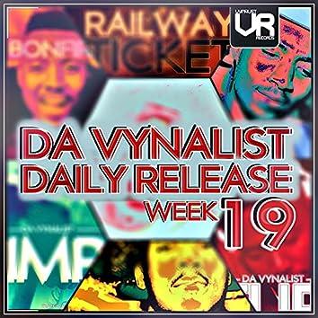 Da Vynalist Daily Release: Week 19