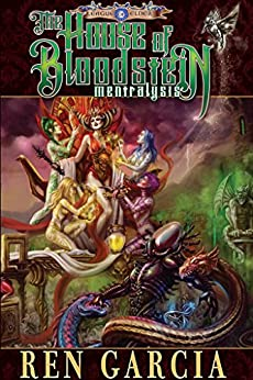 The House of Bloodstein: Mentralysis, Lite Edition (The League of Elder Book 11) by [Ren Garcia]