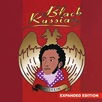 Black Russian (Expanded Edition) [Digitally Remastered]