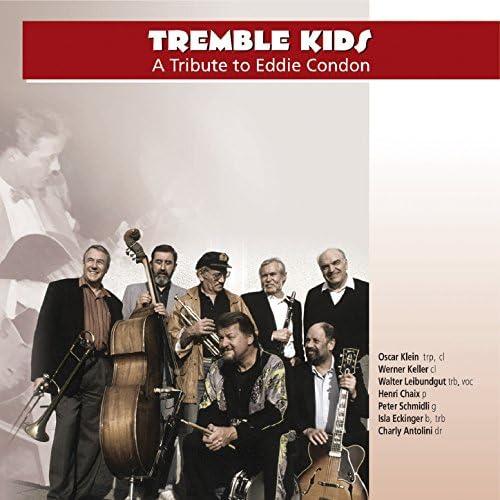 Tremble Kids feat. Henry Chaix, Peter Schmidli, Walter Leigundgut, Isla Eckinger, Charlie Antolini, Oscar Klein & Walter Leibundgut