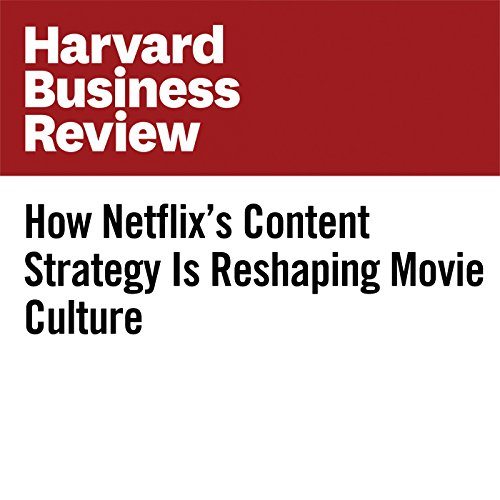 How Netflix's Content Strategy Is Reshaping Movie Culture | Duncan Gilchrist