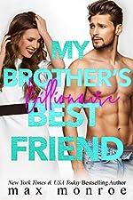 My Brother's Billionaire Best Friend (Billionaire Collection Book 2)