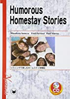 Hunorous homestay stories―リスニングで楽しむホームステイ体験記