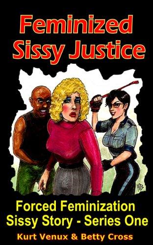 Feminization forces Forced Womanhood!
