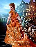 MARIANNE ENCHANTÉE: A Regency Romance (Livre 1)