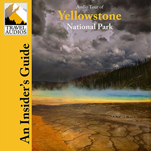 Yellowstone National Park, Audio Tour audiobook cover art