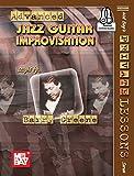 Advanced Jazz Guitar Improvisation (English Edition)
