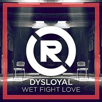 Wet Fight Love