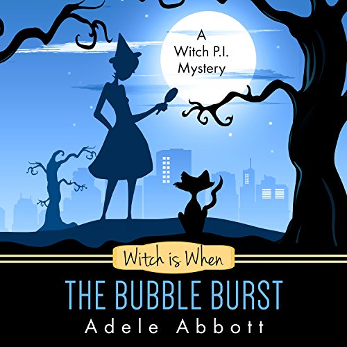 Witch Is When the Bubble Burst audiobook cover art