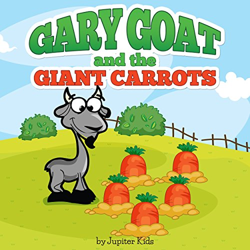 Gary Goat and the Giant Carrots audiobook cover art