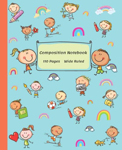Composition Notebook: Wide Ruled Paper Notebook with Happy Kids Theme Cover. Lined Paper Journal for Girls and Boys for School or Homeschool.