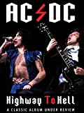 AC/DC - Highway To Hell: Classic...