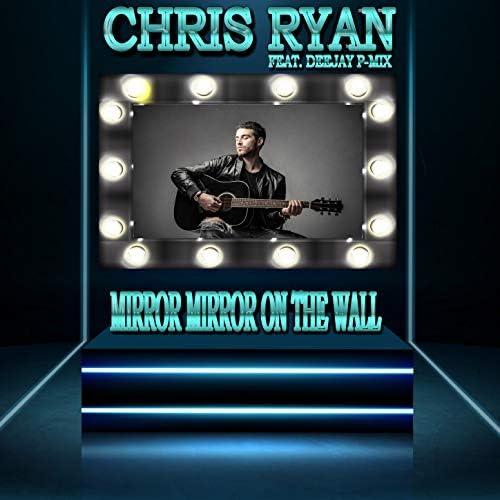 Chris Ryan feat. Deejay P-Mix