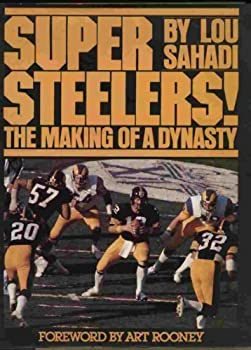 Super Steelers: The making of a dynasty 081290950X Book Cover