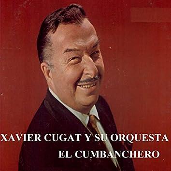Xavier Cugat y Su Orquesta - El Cumbanchero