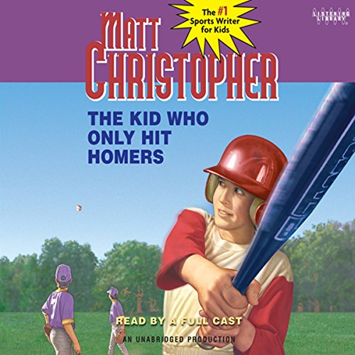 The Kid Who Only Hit Homers audiobook cover art