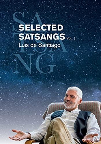 SELECTED SATSANGS Vol. 1