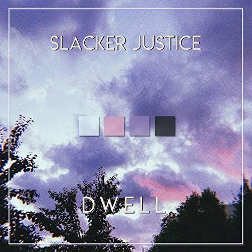 Slacker Justice