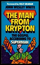 The man from Krypton: The gospel according to Superman