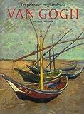 Les peintures magistrales de Van Gogh