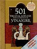 501 trucs & astuces pour utiliser le vinaigre