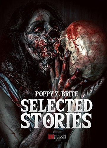 Poppy Z. Brite - Selected Stories
