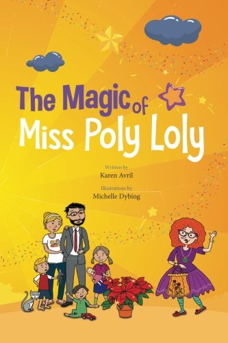 The Magic of Miss Poly Loly: Bed...