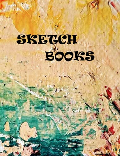 Sketch Books: New Coloring Cover Design Sketch Book for any People.