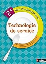 Technologie De Service 2e Bac Pro Restaurant de Thierry Chusseau