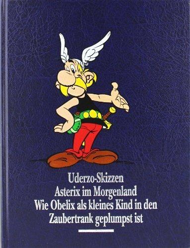 Asterix Gesamtausgabe. Bd 10. Uderzo-Skizzen - Asterix im Morgenland - Wie Obelix als kleines Kind in den Zaubertrank geplumpst ist von Uderzo. Albert (2001) Gebundene Ausgabe