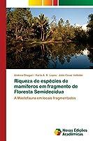 Riqueza de espécies de mamíferos em fragmento de Floresta Semidecídua