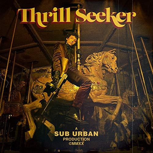 Thrill Seeker [Explicit]